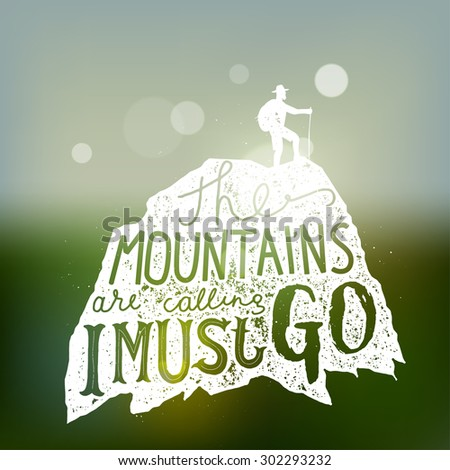 The mountains are calling. hiking lettering. vector print - stock vector