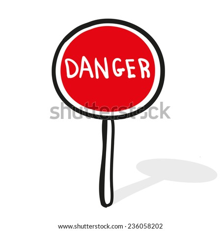 The movement is dangerous. Road sign. A children's sketch - stock vector