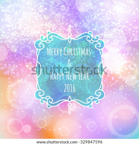 The New Year's color shining background with a Christmas inscription. A background for cards. Blured background. Lighting effects. Bright Christmas background. Festive background - stock vector