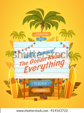 The Ocean Heals Everything. Summertime quote. Summer Holidays poster, background with wooden banner surrounded by palm trees. Vector illustration. - stock vector
