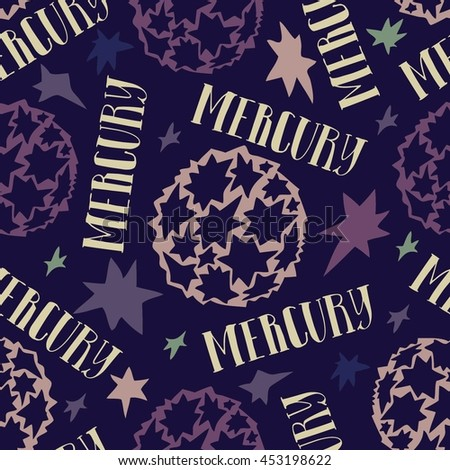 The planet Mercury. Colorful seamless pattern with planets and calligraphy name