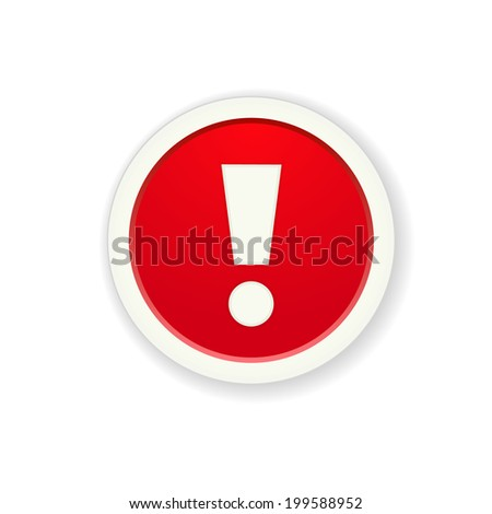 The red glossy button with exclamation mark / the exclamation mark button / the exclamation mark - stock vector