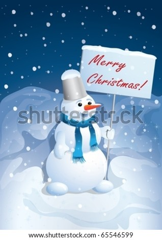 The snowman holds the poster with a congratulation. - stock vector