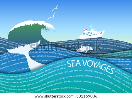 The stylized image of a sea voyage on a cruise ship. - stock vector