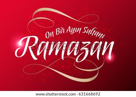 Sultan eleven months ramadan turkish on stock vector 631668692 the sultan of eleven months ramadan turkish on bir ayin sultani ramazan greeting m4hsunfo