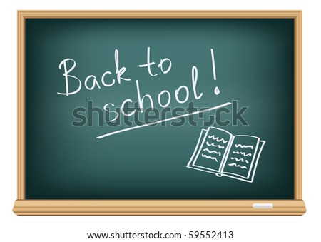 the text back to school on a blackboard - stock vector