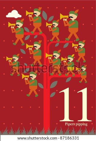 The twelve days of Christmas - Eleventh day of Christmas - eleven pipers pipping
