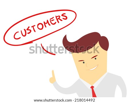 the word customers with Businessman isolated on a white background - stock vector