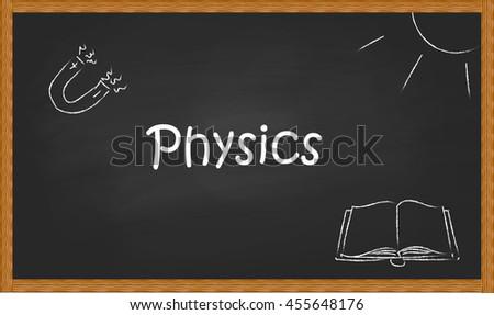 "The word ""physics"" on black blackboard chalk drawings accompanied. - stock vector"