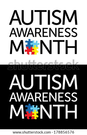 "The words ""Autism Awareness Month"" with jigsaw puzzle pieces. Autism Awareness colors and symbols, conveniently provided on a light and dark background.  - stock vector"