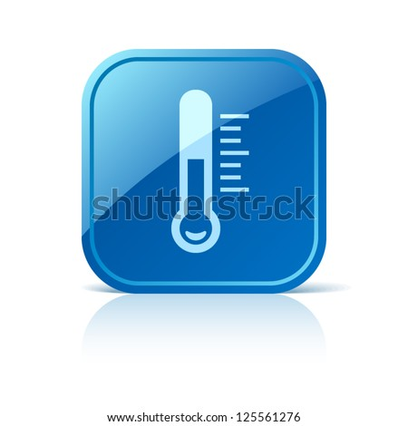 Thermometer icon on blue square button - stock vector
