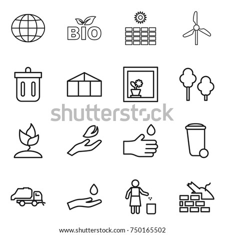 thin line icon set : globe, bio, sun power, windmill, bin, greenhouse, flower in window, trees, sprouting, hand leaf, drop, trash, truck, and, garbage, construct