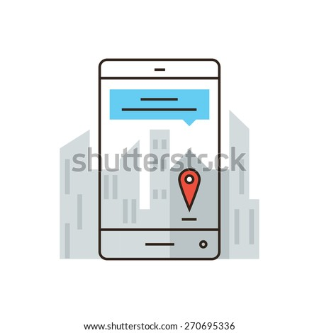 Thin line icon with flat design element of online mapping on smartphone, mobile city map, information about streets, virtual mark, specific location. Modern style logo vector illustration concept. - stock vector