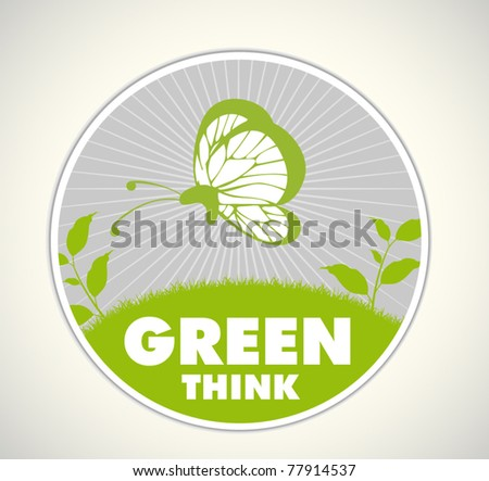 think green - ecology sign - stock vector