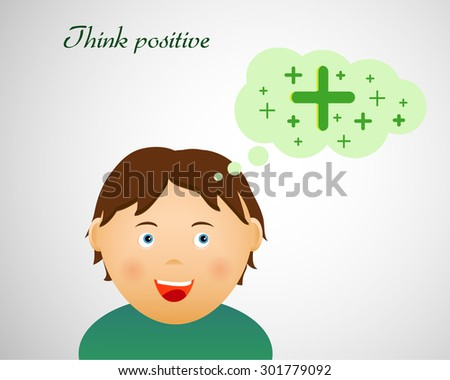 Think positive illustration with cute smiling character - stock vector