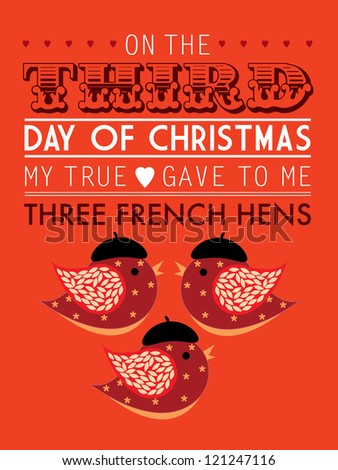 third day of the twelve days of christmas template vector/illustration -    three french hens - stock vector