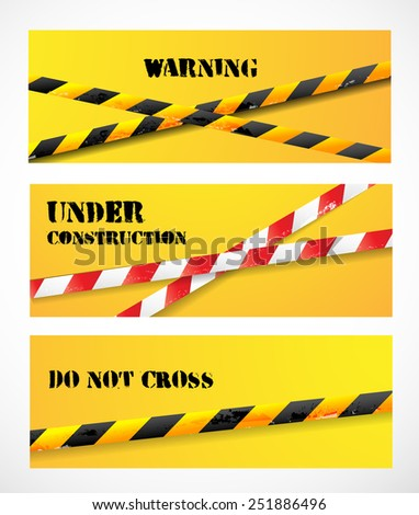 Three banners with danger tapes and place for your text. Vector illustration. - stock vector