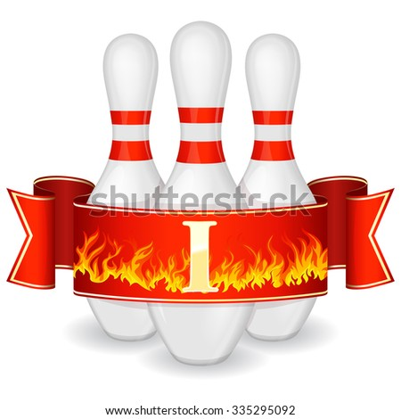 Three bowling pins surrounded by red ribbon with flame and roman numeral 1  - stock vector