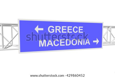 three-dimensional illustration of a road sign with directions: GREECE; MACEDONIA