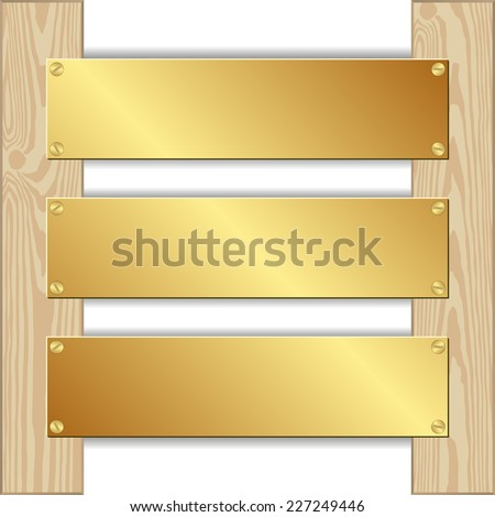 three golden plaques nailed to wooden planks - stock vector