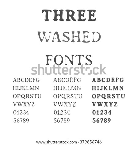 Three Handdrawn Fonts. Washed Latin Alphabet Set. Ink Typefaces. Vector. - stock vector