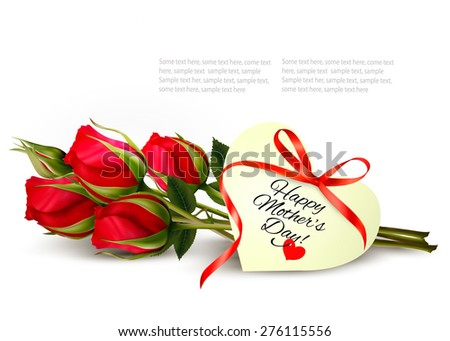 Three red roses with a heart-shaped Happy Mother's Day note and red ribbon. Vector. - stock vector
