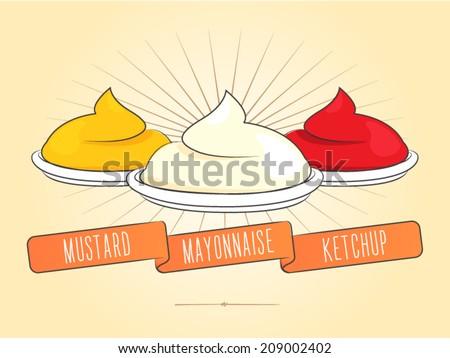 three sauces: mustard, mayonnaise and ketchup - stock vector