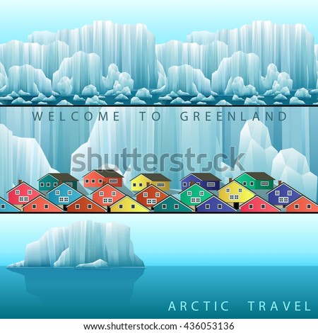 Three vector web banners on the theme of Arctic Greenland or Iceland travel. Landscape with polar colorful town and icebergs. - stock vector