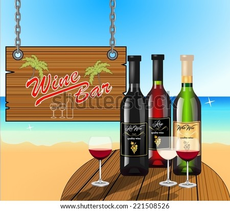 Three wine bottle and glasses with white, red and rose wine on wooden table on seashore. retro old sign for wine bar. In the background is the blue sea, beach and sky. vector art image illustration - stock vector