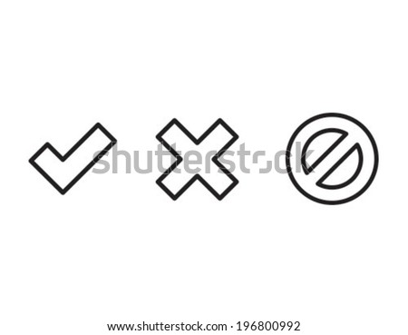 Tick Cross Stop Outline Icon Symbol - stock vector