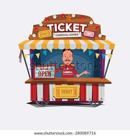 Ticket cart or booth in carnival festival. vintage and retro style with seller .character design. Ticket man. sellers shop - vector illustration carnival, game, vector, illustration - stock vector