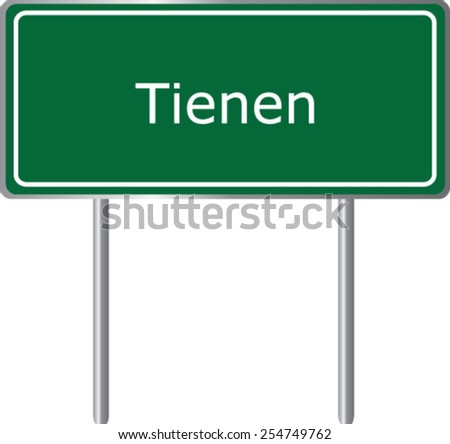 Tienen, Belgium, road sign green vector illustration, road table - stock vector