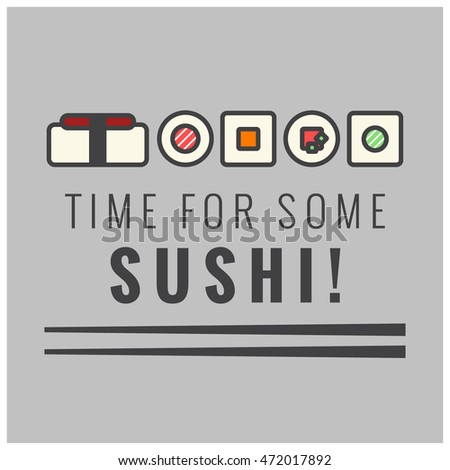 Time For Some Sushi! (Line Art in Flat Style Vector Illustration Quote Poster Design)