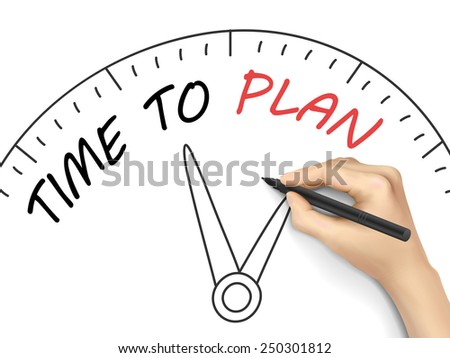 time to plan words written by 3d hand over white - stock vector