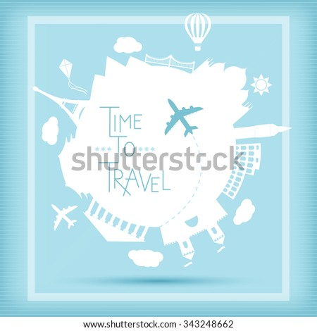 Time to travel vector illustration. Famouse places. Around the world travelling by plane, airplane trip in various country.  Flat icon modern design style poster. Travel banner. - stock vector