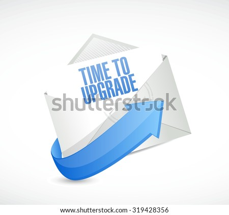 time to upgrade mail sign concept illustration design graphic - stock vector
