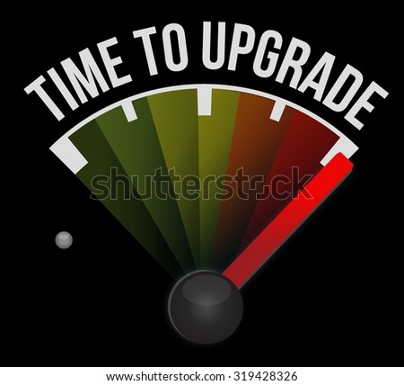 time to upgrade meter sign concept illustration design graphic - stock vector