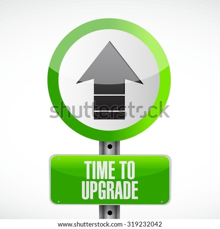 time to upgrade up road sign concept illustration design graphic - stock vector
