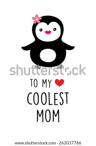 to my love coolest mom penguin greeting card - stock vector