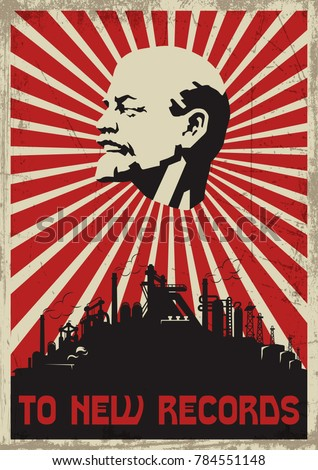Vector Stylization Under The Old Soviet Communism Propaganda Poster