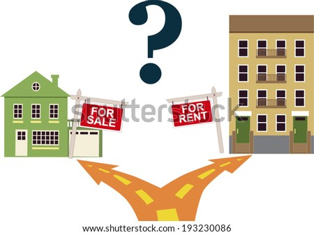 To rent or buy? A road fork, going to a one family house with a sign to buy on the left and an apartment building with a sign to rent to the right, question mark at the top - stock vector