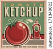 Tomato ketchup retro design concept. Vintage poster template for 100 percent natural product. - stock vector