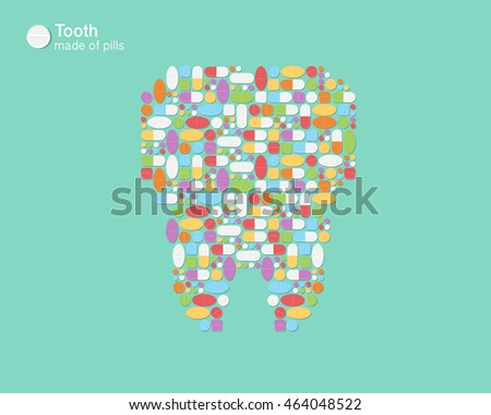 Tooth made of pills