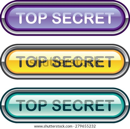 Top Secret Glossy Button - stock vector