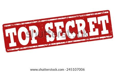 Top secret grunge rubber stamp on white background, vector illustration - stock vector