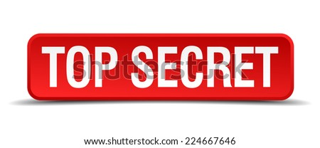 Top secret red 3d square button isolated on white - stock vector