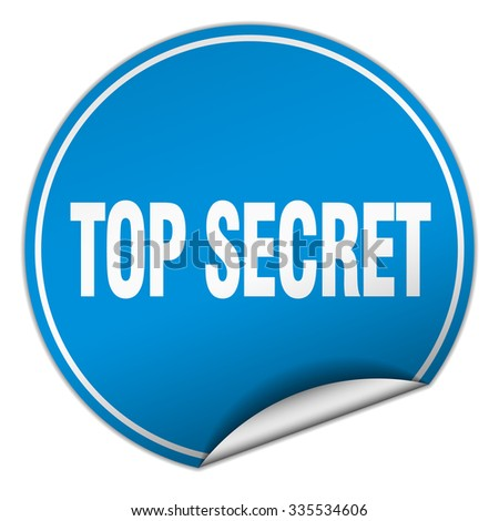 top secret round blue sticker isolated on white. top secret sticker. top secret. top secret sign