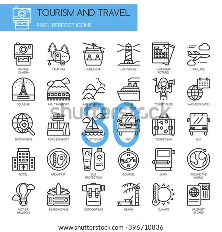 TOURISM AND TRAVEL , thin line icons set , Pixel Perfect Icons  - stock vector