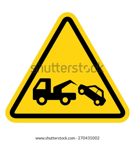 Tow Away No Parking Sign - stock vector