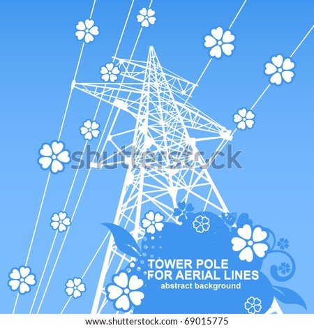 Tower pole for aerial lines with flowers. Abstract vector background. - stock vector